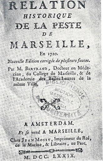 J.B. Bertrand, 1779. Relazione storica della peste a Marsiglia del 1720