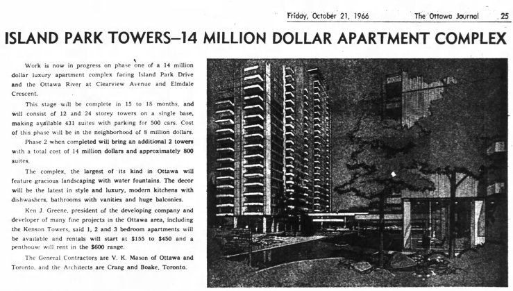 Construction began on Riverview Terrace's Replacement, Island Park Towers, in 1966. The complex (which was reduced in size from the original proposal) was designed by Crang and Boake. Source: Ottawa Journal, October 21, 1966, p. 22.