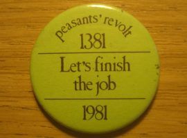 Radical Objects: The Peasants' Revolt Badge