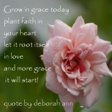 CHRISTian poetry by deborah ann ~ Quote Grow in Grace ~