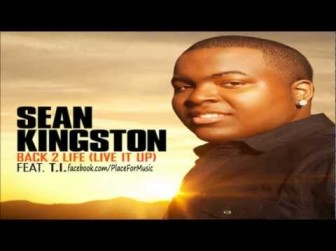 LISTEN: Sean Kingston ft. T.I. – Back 2 Life (Live It Up)(Νέο single)