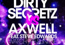 Dirty Secret Watch The Sunrise