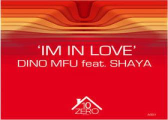 DINO MFU Ft. SHAYA - Im In Love