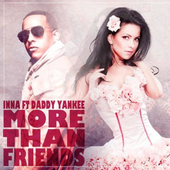 Inna-Ft.-Daddy-Yankee-More-Than-Friends