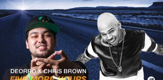 Deorro feat. Chris Brown – Five More Hours | Νέο Τραγούδι