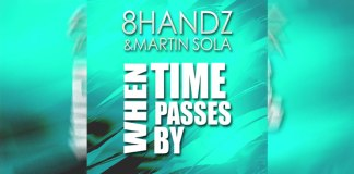 8HANDZ & Martin Sola - When Time Passes By