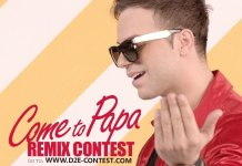 """""""Come To Papa - Remix Contest"""" - Λάβε μέρος στον διαγωνισμό!"""