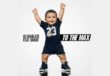 DJ Khaled ft Drake - To The Max - Hit Channel