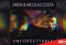 Drew & Nicolas Costa - Unforgettable