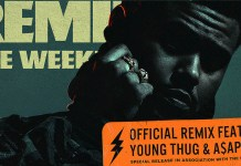 The Weeknd - Reminder remix ft Young Thug - ASAP Rocky - Hit Channel
