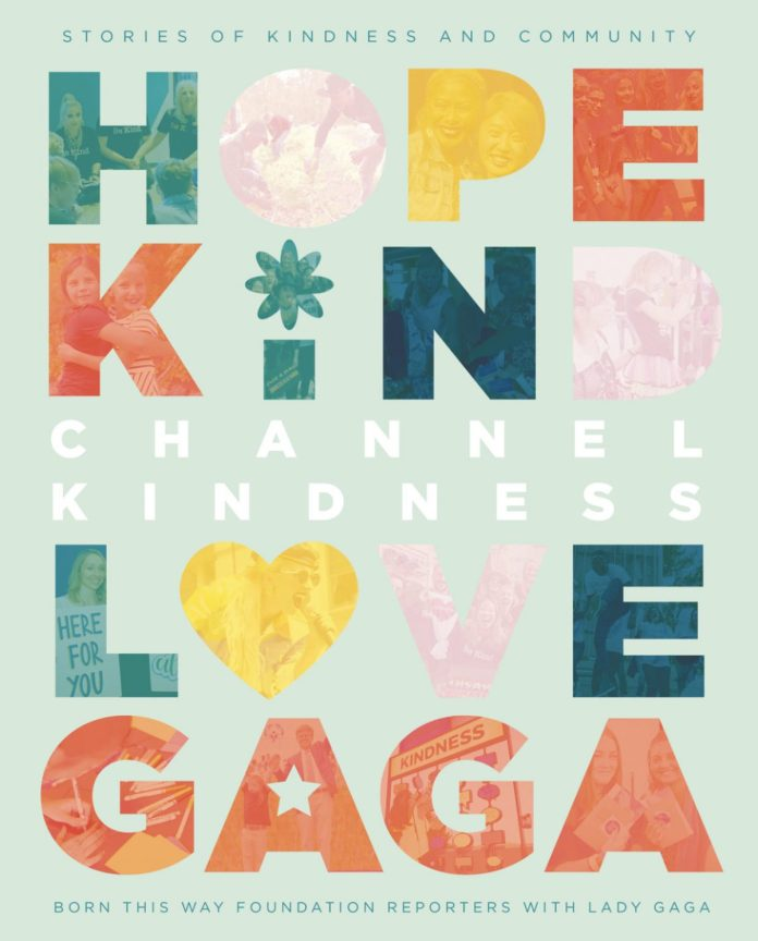 Lady Gaga Channel Kindness: Stories of Kindness and Community