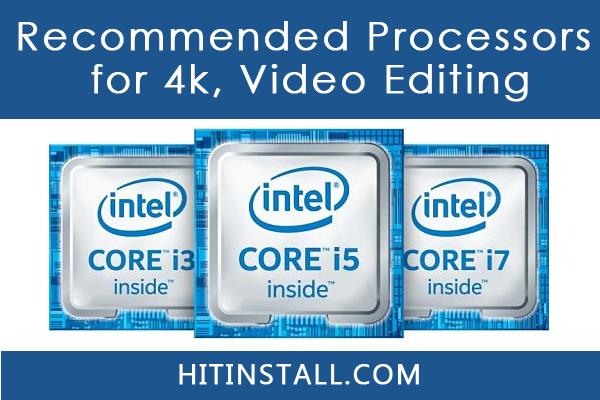 Video Editing Processors