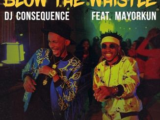 DJ Consequence – Blow The Whistle