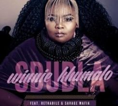 Winnie Khumalo ft Rethabile Khumalo & Savage Mafia – Sdudla