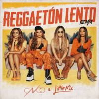 CNCO, Little Mix - Reggaetón Lento (Remix)