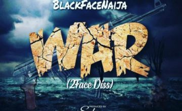 "Blackface – ""War"" (2face Diss)"