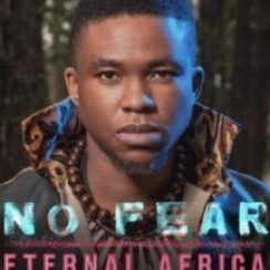 Eternal Africa ft Mo-T – No Fear