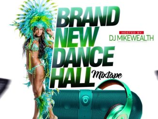 "DJ-MikeWealth-–-""Brand-New-Dancehall-Mixtape""-768x768"