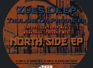 Thulane Da Producer & Zues Deep – Infectious (Deep Mix)