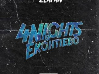 Zlatan – 4 (Days) Nights In Ekohtiebo