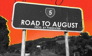 Lyrical Joe – Road To August