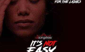 Ak Songstress – It's Not Easy (Cover)
