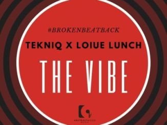 TekniQ & Louis Lunch SA – The Vibe