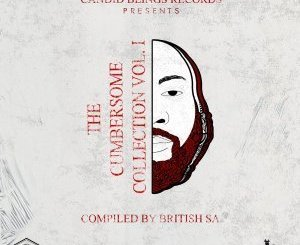 The Cumbersme Collection, Vol. 1 (Compiled By British SA)