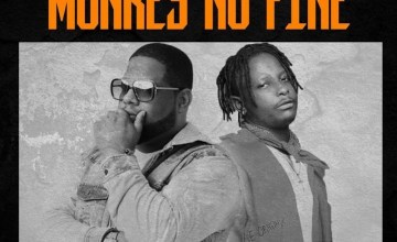 D-Black – Monkey No Fine ft. Kelvyn Boy