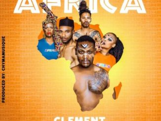 Clément – Africa ft. Fifi Cooper, Papa Ghost, Candy & Lindough