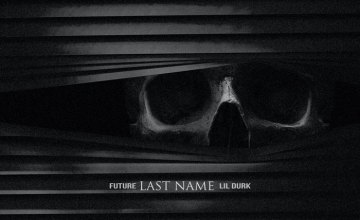 "Future – ""Last Name"" f. Lil Durk"