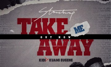 Stonebwoy – Take Me Away ft. KiDi, Kuami Eugene