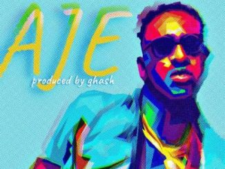 Dammy Krane – Aje (Prod. by Ghash)