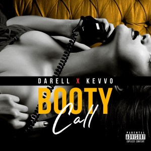 Darell Ft. Kevvo – Booty Call