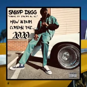 Snoop Dogg - Take it From A G