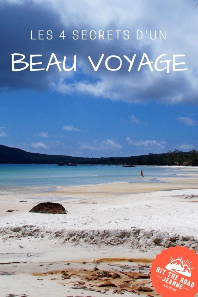Les 4 secrets d'un beau voyage