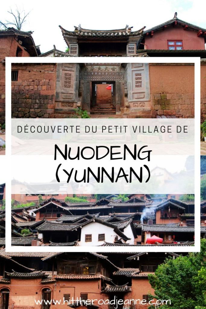 Nuodeng, petit village millénaire en plein cœur du Yunnan