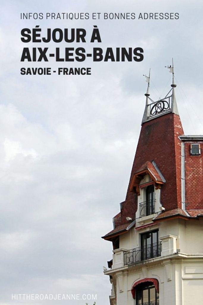 Séjour à Aix-les-Bains: Infos pratiques et bonnes adresses