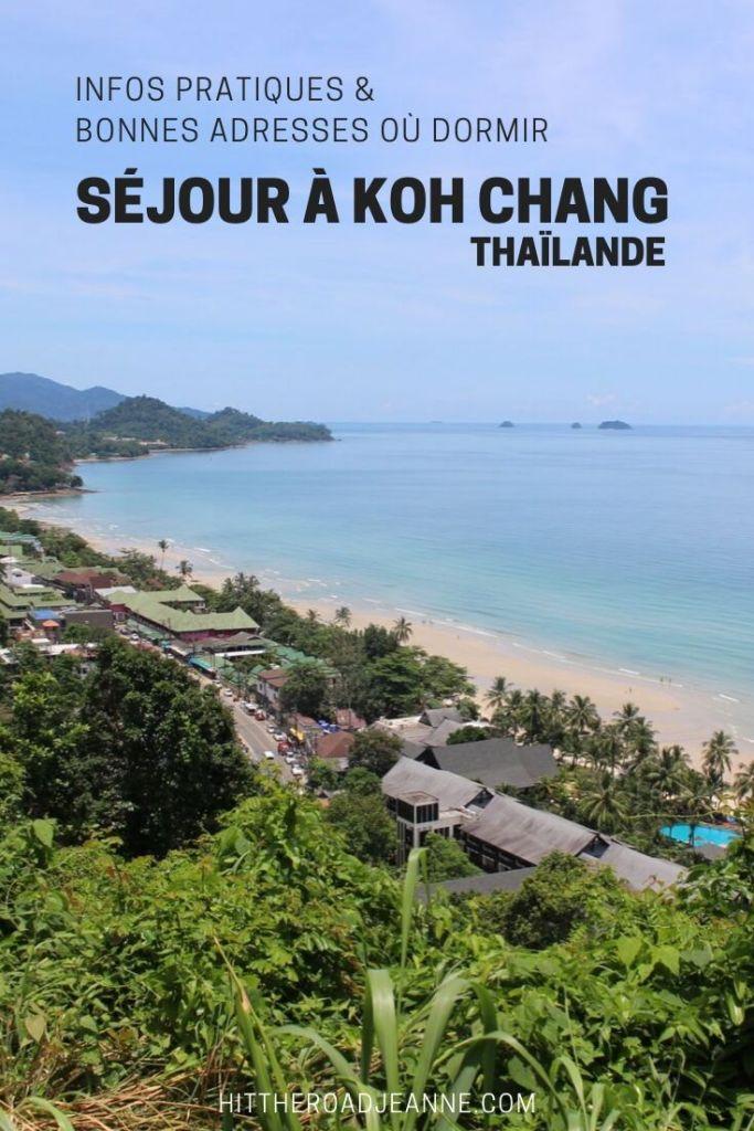 Séjour à Koh Chang en Thaïlande: Infos pratiques et bonnes adresses où dormir