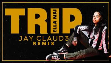Photo of Jay Claud3 – Trip (Remix)