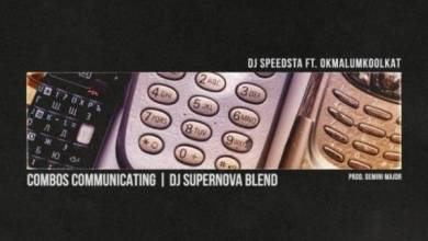 Photo of DJ Speedsta Ft. OkMalumKoolKat – Combos Communicating (DJ SuperNova Blend)