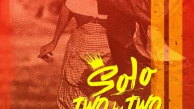 Photo of Solo – Two by Two Ft. Buks