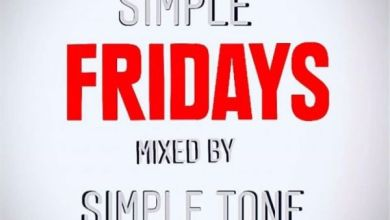 Photo of Simple Tone – Simple Fridays Mix