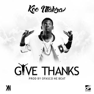 Koo Ntakra Give Thanks Prod by Ofasco Ne Beat www