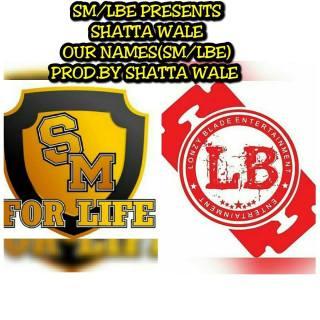 Shatta Wale Our Names Prod By Da Maker