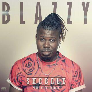 Blazzy Shebele Prod By TPflexbeatz
