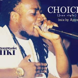 Abusuapanin Chiki Choices Freestyle Mixed By Apya