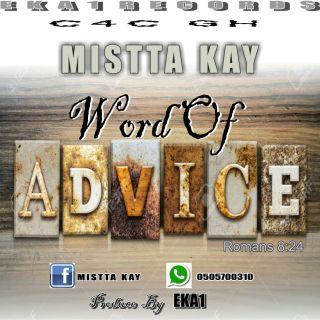 Mistta K Word Of Advice Prod