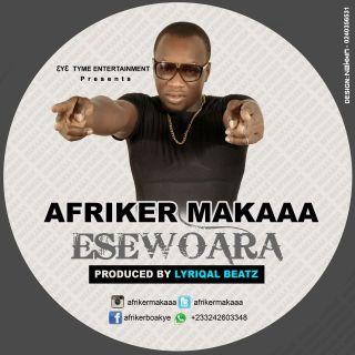 Afriker Makaa EseWoara Prod