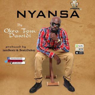 Okra Tom Dawidi – Nyansa Prod